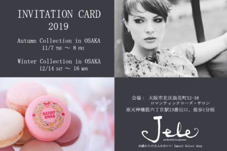 2019 Autumn & Winter collection in OSAKA
